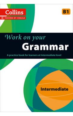 Grammar: B1 (Collins Work on Your...)