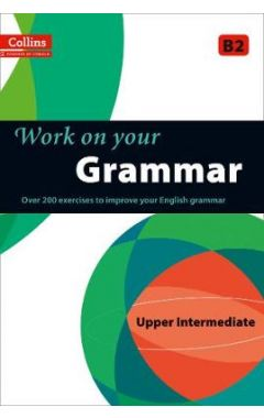 Grammar: B2 (Collins Work on Your...)