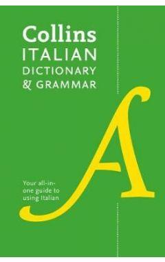 Collins Italian Dictionary and Grammar: 120,000 translations plus grammar tips