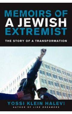 MEMOIRS OF A JEWISH EXTREMIST