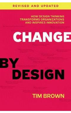 CHANGE BY DESIGN REVISED HB