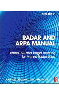 (POD) Radar and ARPA Manual 3e: Radar, AIS and Target Tracking for Marine Radar Users