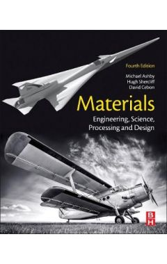 Materials: Engineering, Science, Processing and Design 4e