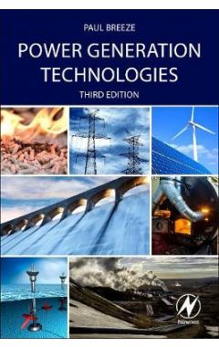Power Generation Technologies, 3rd Edition