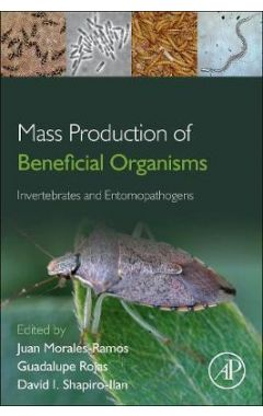 [POD]Mass Production of Beneficial Organisms: Invertebrates and Entomopathogens
