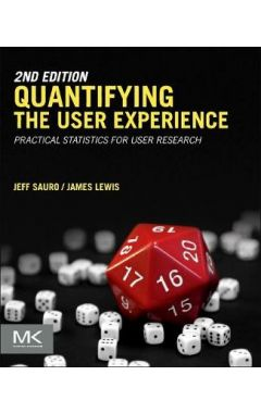 Quantifying the User Experience: Practical Statistics for User Research