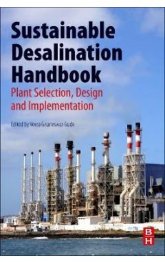 Sustainable Desalination Handbook: Plant Selection, Design and Implementation