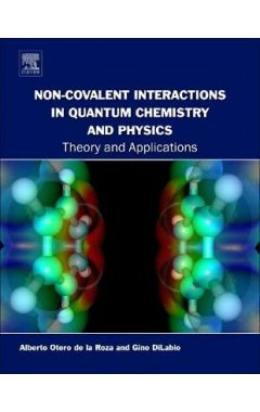 Non-covalent Interactions in Quantum Chemistry and Physics