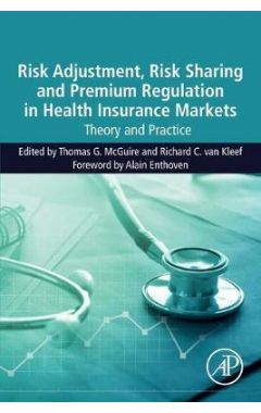 [pod] Risk Adjustment, Sharing and Premium Regulation in Health Insurance Markets: Theory and Practi