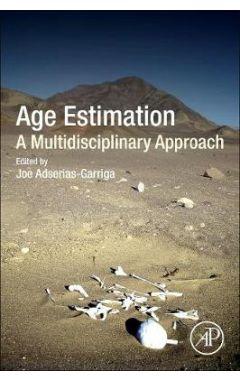 Age Estimation: A Multidisciplinary Approach