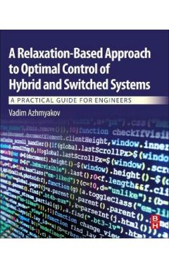 A Relaxation-Based Approach to Optimal Control of Hybrid and Switched Systems