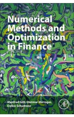 Numerical Methods and Optimization in Finance 2E