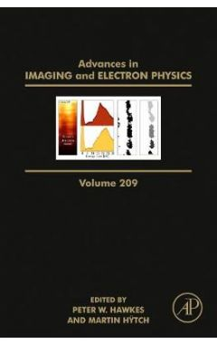 Advances in Imaging and Electron Physics, Volume 209