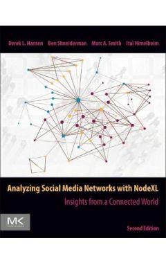 Analyzing Social Media Networks with NodeXL 2e