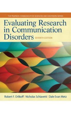 Evaluating Research in Communication Disorders 7e