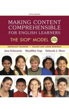 Making Content Comprehensible for English Learners: The Siop Model, with Enhanced Pearson Etext -- A
