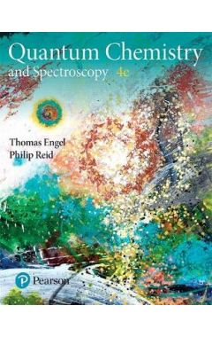 Physical Chemistry: Quantum Chemistry and Spectroscopy 4ed