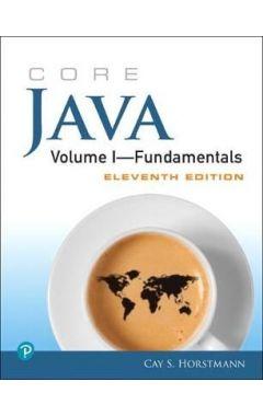 Core Java Volume I Fundamentals 11E