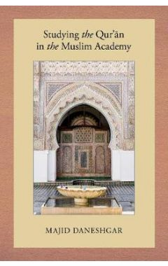 Studying the Qur'an in the Muslim Academy