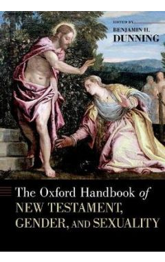 Oxford Handbook of New Testament, Gender, and Sexuality