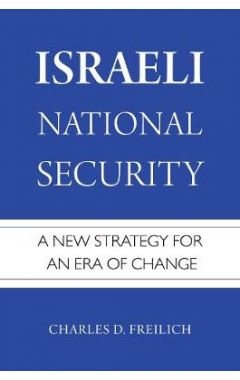 [pod] Israeli National Security: A New Strategy for an Era of Change