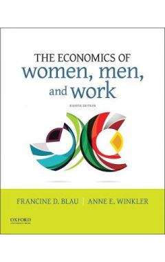 Economics of Women, Men, and Work 8E