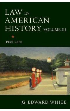 Law in American History, Volume III
