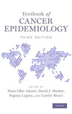 TEXTBOOK OF CANCER EPIDEMIOLOGY 3E