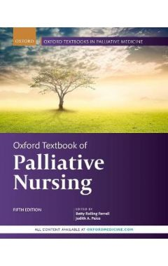 Oxford Textbook of Palliative Nursing 5e
