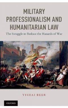 MILITARY PROFESSIONALISM AND HUMANITARIAN LAW