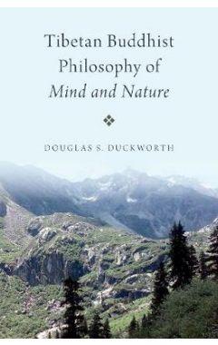 Tibetan Buddhist Philosophy of Mind and Nature
