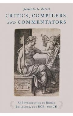 [pod] Critics, Compilers, and Commentators: An Introduction to Roman Philology, 200 BCE-800 CE