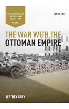 [usedThe War with the Ottoman Empire: Volume II: The Centenary History of Australia and the Great Wa
