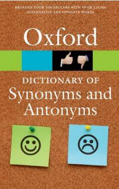 THE OXFORD DICTIONARY OF SYNONYMS AND ANTONYMS 3E