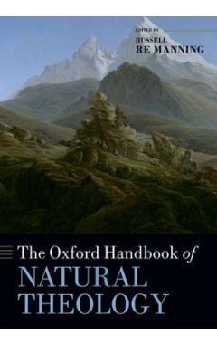 [POD]The Oxford Handbook of Natural Theology