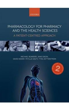 Pharmacology for Pharmacy and the Health Sciences 2e