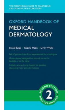 OXFORD HANDBOOK OF MEDICAL DERMATOLOGY 2/E (FLEXICOVER) (OXFORD MEDICAL HANDBOOKS)
