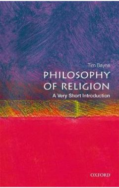 THE PHILOSOPHY OF RELIGION: A VERY SHORT INTRODUCTION