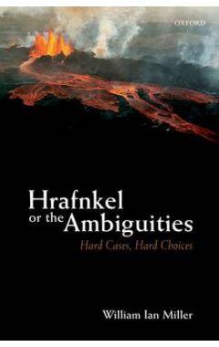 HRAFNKEL OR THE AMBIGUITIES