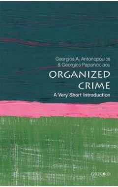 Organized Crime: A Very Short Introduction