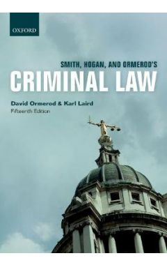 Smith, Hogan, & Ormerod's Criminal Law 15e