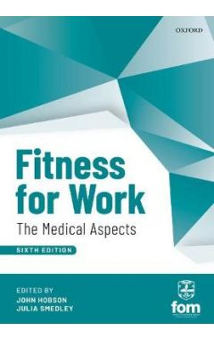 Fitness for Work 6e: The Medical Aspects