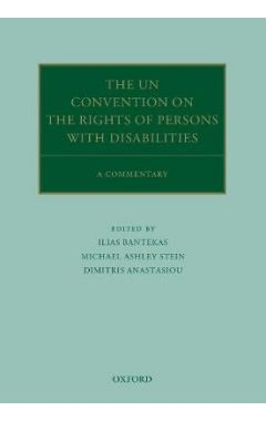 The Convention on the Rights of Persons with Disabilities: A Commentary