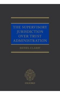 The Supervisory Jurisdiction Over Trust Administration