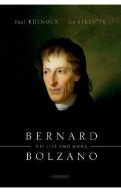 Bernard Bolzano: His Life and Work