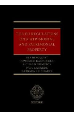 The EU Regulations on Matrimonial and Patrimonial Property