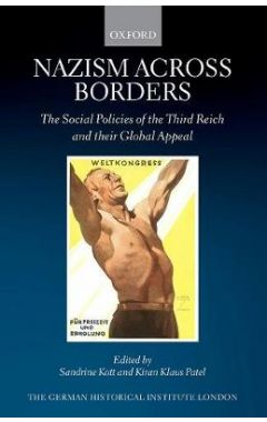Image for Nazism across Borders : The Social Policies of the Third Reich and their Global AppealImag