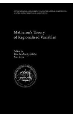 Matheron's Theory of Regionalised Variables