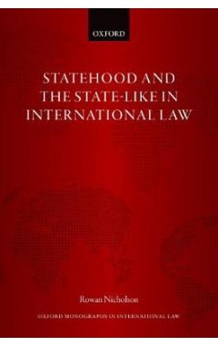 Statehood and the State-Like in International Law