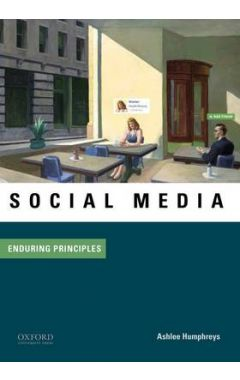 Social Media: Enduring Principles (Paperback)